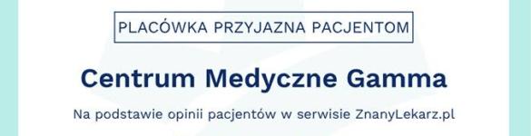 CM Gamma z certyfikatem jakości ZnanyLekarz 2018! - zdjęcie