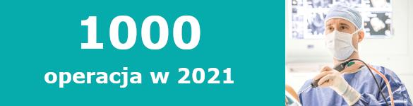 1000 operacja w 2021 roku - zdjęcie